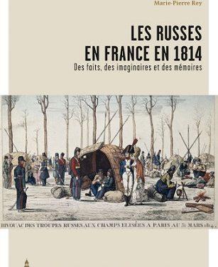 Les Russes en France en 1814 Des faits, des imaginaires et des mémoires