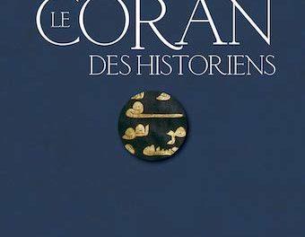 Couverture du livre Le Coran des historiens Mohammad Ali Amir-Moezzi et Guillaume Dye (Dir.) publié aux Éditions du Cerf, 2019, 3408 pages, 89 €