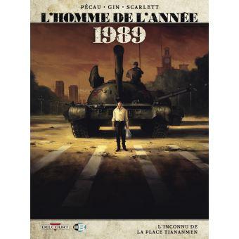 L'homme de l'année, tome 16: 1989, l'inconnu de la place Tiananmen
