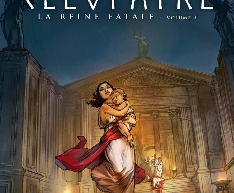 Cléopâtre. La reine fatale – Tome 3