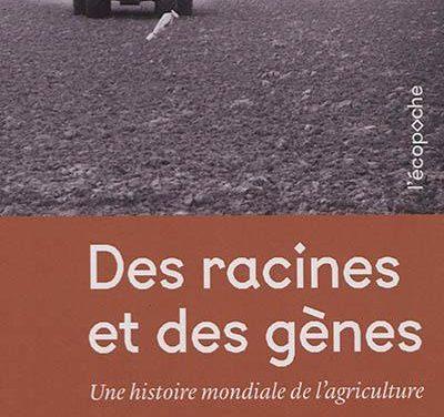 Des racines et des gènes – Une histoire mondiale de l'agriculture