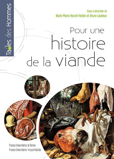 Pour une histoire de la viande – Fabrique et représentations de l'Antiquité à nos jours