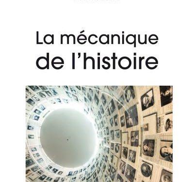 La mécanique de l'histoire