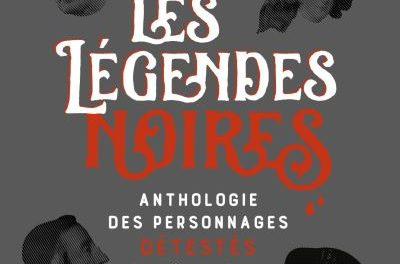 Image illustrant l'article Les-legendes-noires de La Cliothèque
