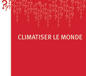 Image illustrant l'article 02716BDW_climatiserlemonde de La Cliothèque
