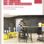 Remodeler sa salle de classe et sa pédagogie : des idées pour faire évoluer la forme scolaire