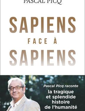 Sapiens face à Sapiens, la splendide et tragique histoire de l'humanité