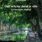 Des arbres dans la ville – L'urbanisme végétal
