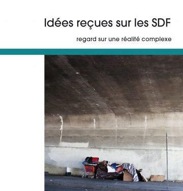 Idées reçues sur les SDF – regard sur une réalité complexe