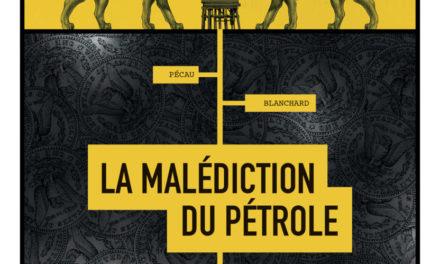 Image illustrant l'article MALEDICTION DU PETROLE - C1C4.indd de La Cliothèque