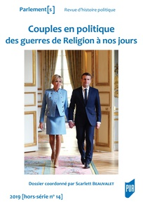 Couples en politique: des guerres de Religion à nos jours