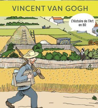 Vincent Van Gogh, L'histoire de l'Art en BD