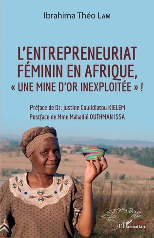 L'entrepreneuriat au féminin, «une mine d'or inexploitée»!