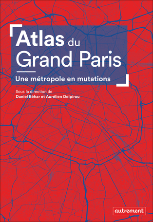 Atlas du Grand Paris