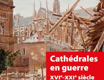 Image illustrant l'article Cathédrales en guerre de La Cliothèque