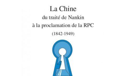 Image illustrant l'article la-chine-du-traite-de-nankin-a-la-proclamation-de-la-rpc-1842-1949 de La Cliothèque