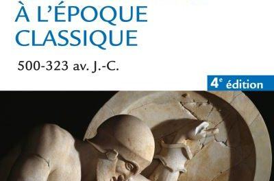 couverture du livre Le monde grec à l'époque classique (500-323 av. J-C)