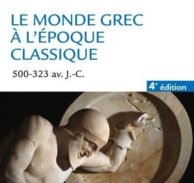 Le monde grec à l'époque classique (500-323 av. J-C)
