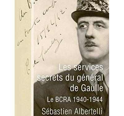 Les services secrets du général de Gaulle, Le BCRA 1940-1944