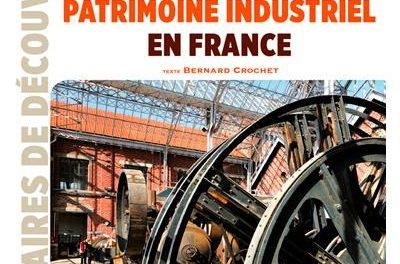 Image illustrant l'article Patrimoine-industriel-en-France de La Cliothèque