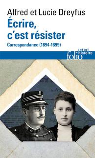 Ecrire c'est résister. Correspondance (1894-1899)