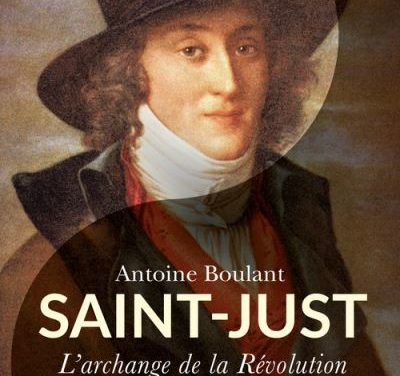 Saint Just l'archange de la révolution