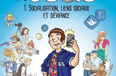 Image illustrant l'article Toute-la-socio-en-BD-T1-Socialisation-liens-sociaux-et-deviance de La Cliothèque