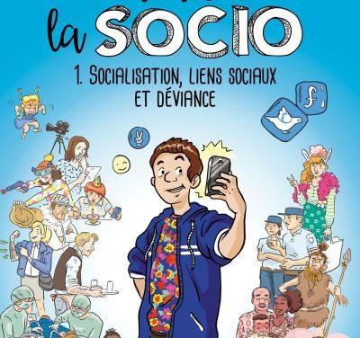 Toute la socio : Socialisation, liens sociaux et déviance