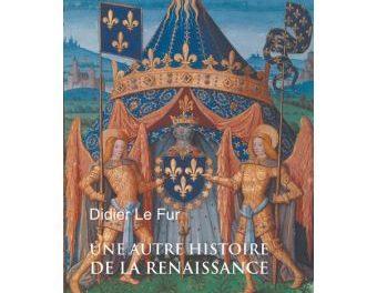 Image illustrant l'article Une-autre-histoire-de-la-Renaiance de La Cliothèque