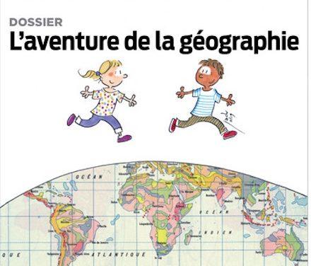 Cahiers pédagogiques n °559, l'aventure de la géographie