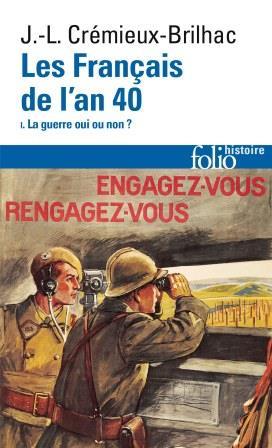 Les Français de l'an 40 – Tome 1 – La guerre oui ou non ?