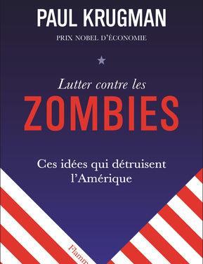 Lutter contre les zombies. Ces idées qui détruisent l'Amérique