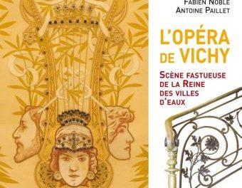 Image illustrant l'article L-Opera-de-Vichy de La Cliothèque