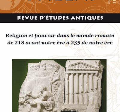 Religion et pouvoir dans le monde romain de 218 avant notre ère à 235 de notre ère