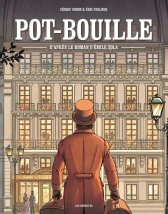 Pot-Bouille d'après le roman d'Emile Zola
