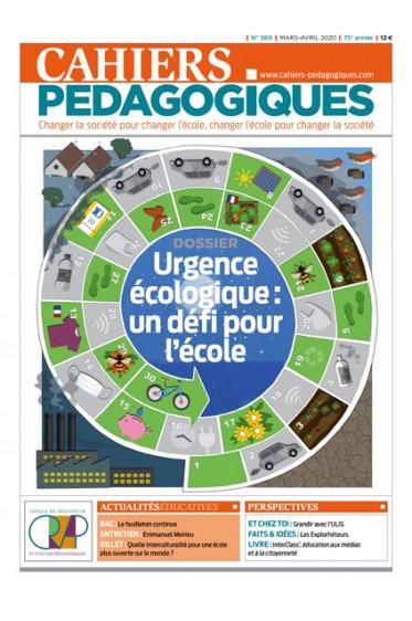 Les Cahiers pédagogiques n°560 Urgence écologique : un défi pour l'école