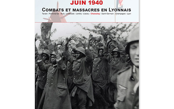 Juin 1940 Combats et massacres en Lyonnais