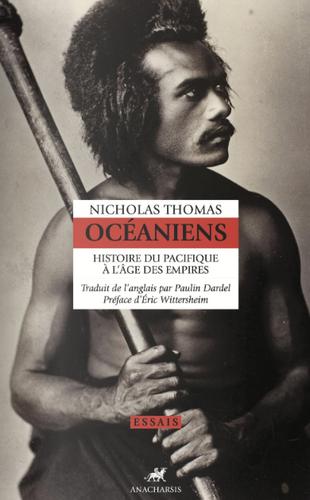 Océaniens – Histoire du Pacifique à l'âge des empires