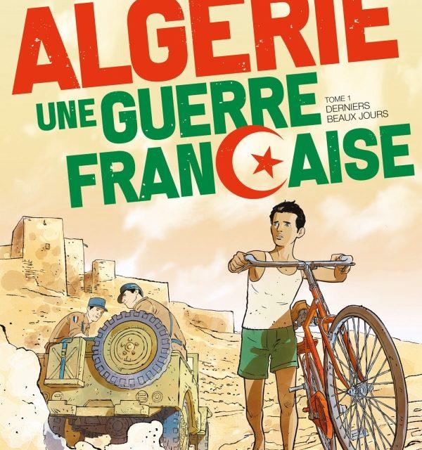 «Algérie, une guerre française», tome deux