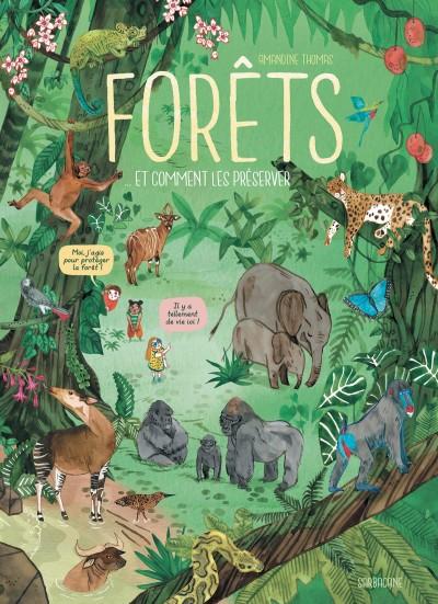Forêts… et comment les préserver