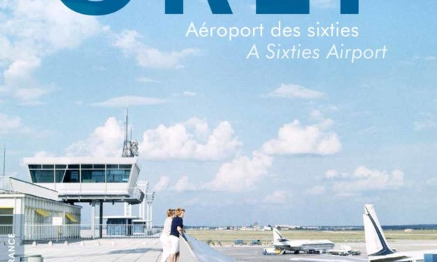 Orly. Aéroport des Sixties