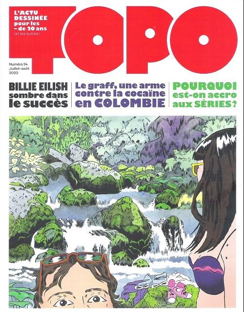 Topo numéro 24, l'actu dessinée pour les moins de 20 ans (et les autres)