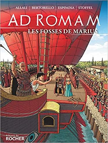 Ad Romam – Les Fosses de Marius