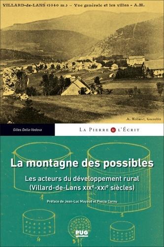 La montagne des possibles. Les acteurs du développement rural (Villard-de-Lans XIXe-XXe siècles)