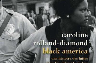 Image illustrant l'article Black-America-Une-histoire-des-luttes-pour-l-egalite-et-la-justice-XIXe-XXIe-siecle de La Cliothèque