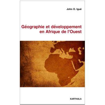 Géographie et développement en Afrique de l'Ouest