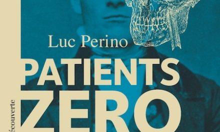 Image illustrant l'article patients zéros de La Cliothèque