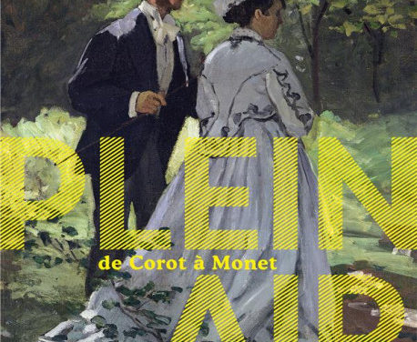 PLEIN AIR. De Corot à Monet – Giverny