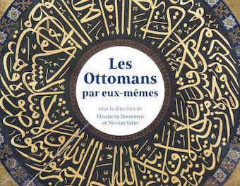 Image illustrant l'article 24Bis-Les Ottomans par eux-mêmes de La Cliothèque