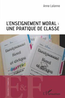 L'enseignement moral et civique : une pratique de classe